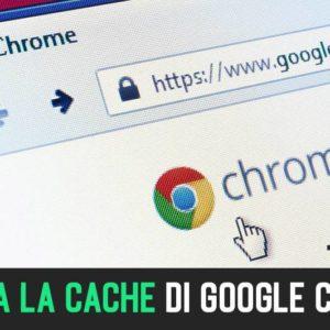 Come Svuotare La Cache Su Google Chrome Android, PC, iOS (2020)