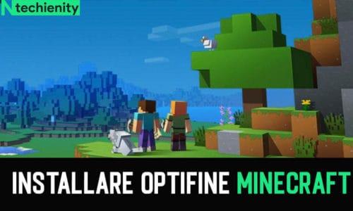 Come Scaricare e Installare OptiFine Minecraft (100% Funzionante)