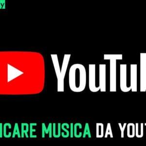 Scaricare Musica da YouTube Premium gratis e senza pubblicità (2020)