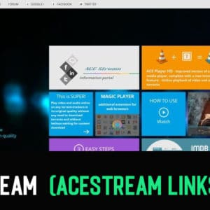 Come eseguire AceStream su Windows e Android (Acestream Links Liste)