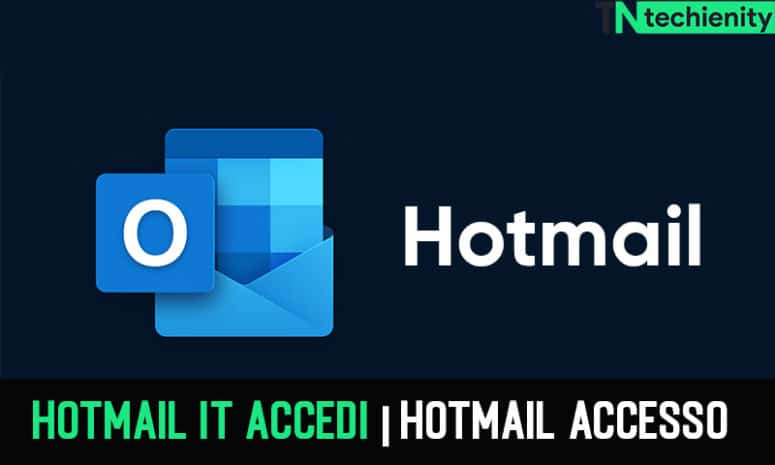 Hotmail it Accedi, Hotmail Accesso, Outlook Mail MSN su hotmail.it