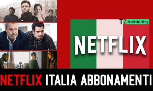 Netflix Italia 2021: Abbonamenti Costo, Caratteristiche, Prezzi, Trucchi (Gratis)