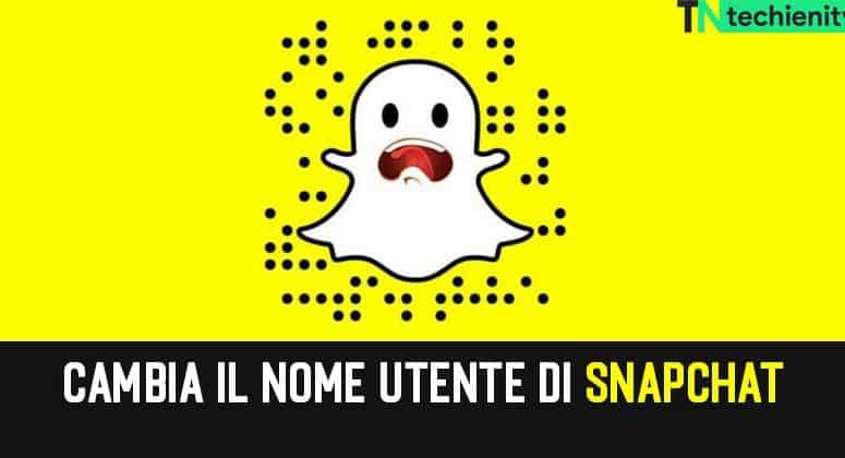 Come Cambiare Nome Utente su Snapchat