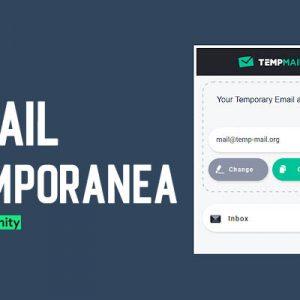 Come Creare un Indirizzo Email Temporanea