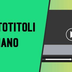 Migliori Siti di Scaricare Sottotitoli Italiano Film e Serie TV Gratis