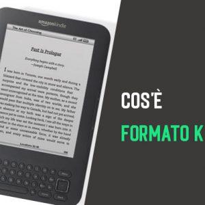 Cos'è Formato Kindle? Cosa Formato Amazon Kindle Significato (2021)