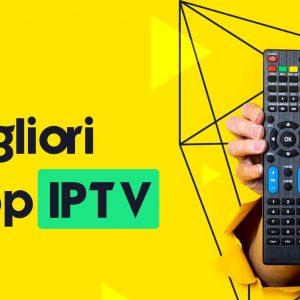 5 Migliori App IPTV per iOS e Android 2021