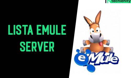 50+ Lista eMule Server Maggio 2021 (Aggiornata)