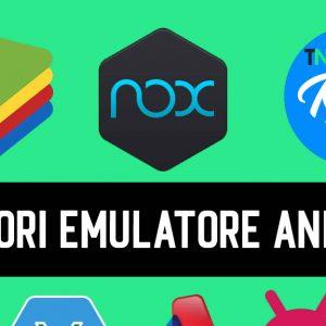Migliori Emulatore Android per Windows PC nel 2021