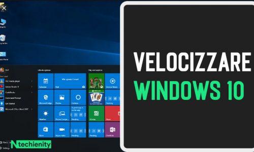 (15 Metodi) Come Velocizzare Windows 10: Ottimizzare Windows