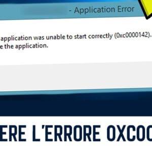 Come Risolvere L'Errore Di Applicazione 0xc0000142?