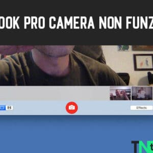 Come Risolvere Macbook Pro Camera Non Funziona