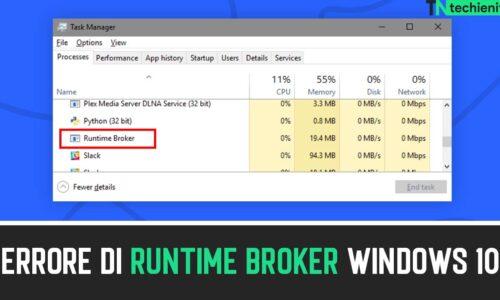 Come Correggere Gli Errore Di Runtime Broker Windows 10