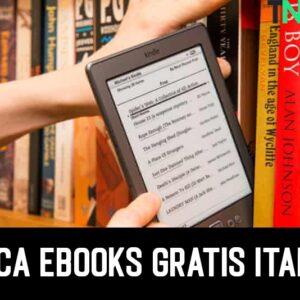 Scarica eBooks Gratis Italiano nel 2021 (Guida Completa)