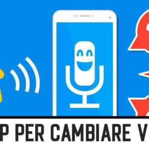 Migliori App per Cambiare Voce su Android/iOS