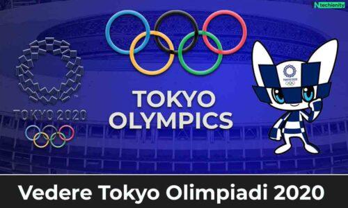 Olimpiadi 2020: Come Vedere Live Olimpiadi di Tokyo 2020 Senza Cavo