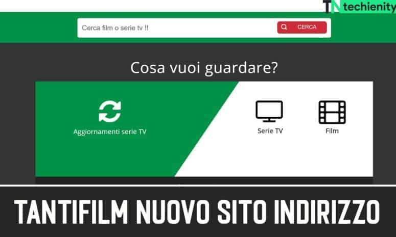 TantiFilm Streaming Nuovo Sito Indirizzo Gratis 2021