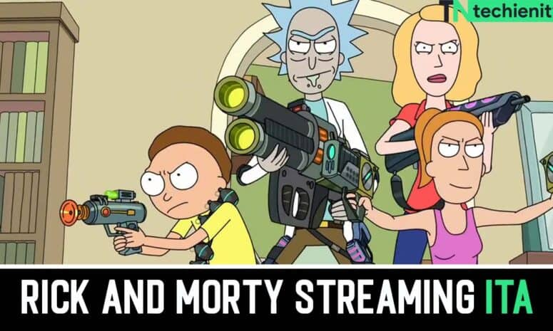 Rick And Morty Streaming Ita 2021 Come Vedere Netflix Gratis