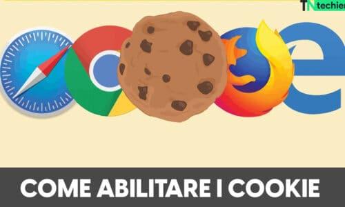 Come Abilitare i Cookie del Chrome, Edge, Firefox Browser